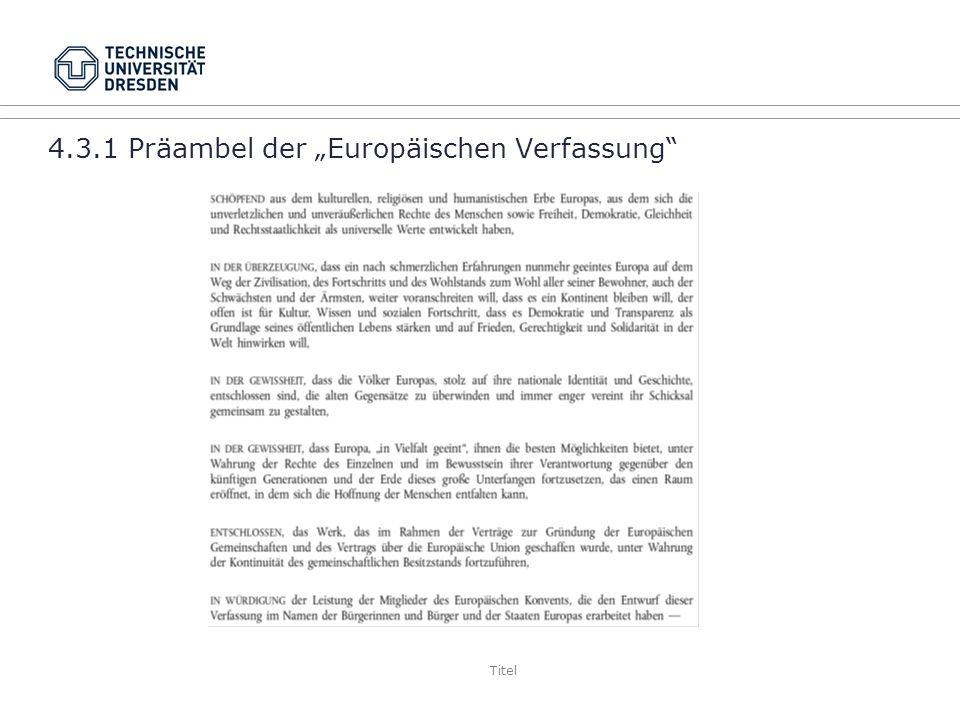 Titel 4.3.1 Präambel der Europäischen Verfassung