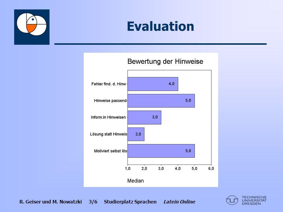 R. Geiser und M. Nowatzki 4/6 Studierplatz Sprachen Latein Online Evaluation