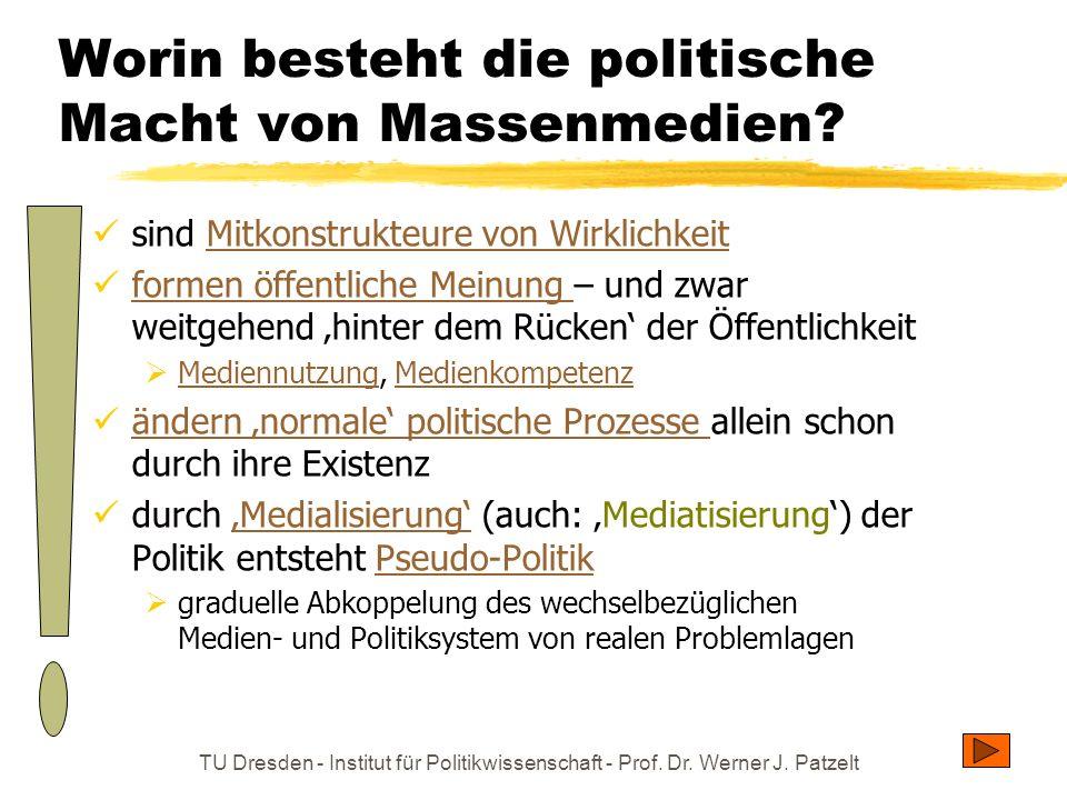 TU Dresden - Institut für Politikwissenschaft - Prof. Dr. Werner J. Patzelt politisch folgenreichste Medien für jedermann: Hörfunknachrichten Fernsehn
