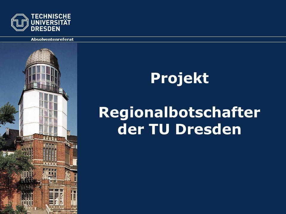 Projekt Regionalbotschafter der TU Dresden Absolventenreferat