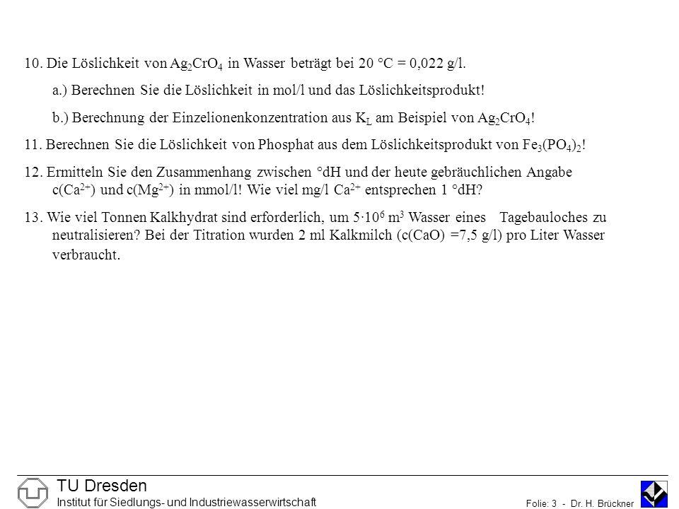 TU Dresden Institut für Siedlungs- und Industriewasserwirtschaft Folie: 3 - Dr.