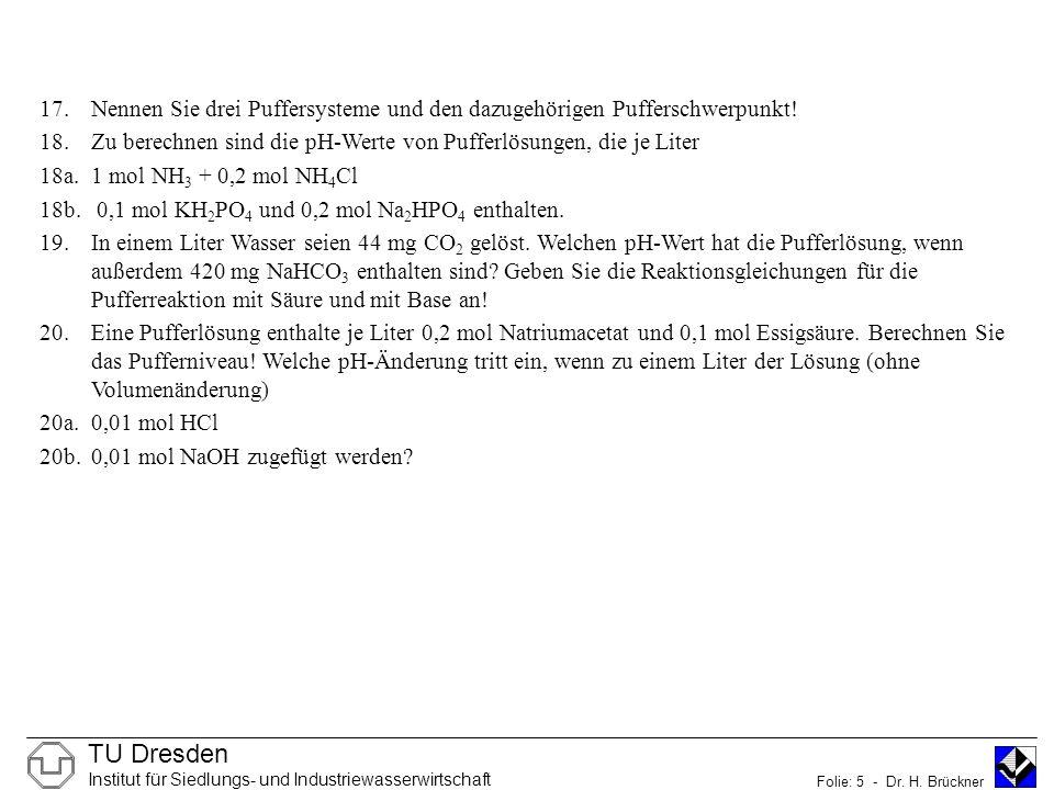 TU Dresden Institut für Siedlungs- und Industriewasserwirtschaft Folie: 5 - Dr.