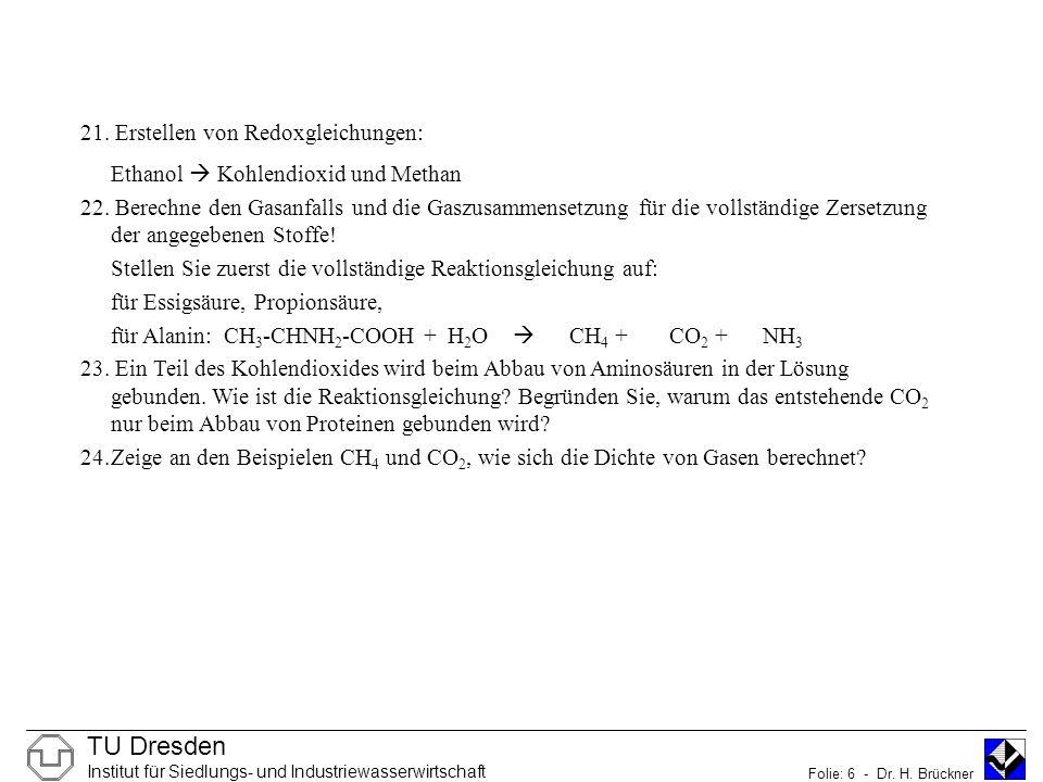 TU Dresden Institut für Siedlungs- und Industriewasserwirtschaft Folie: 6 - Dr.