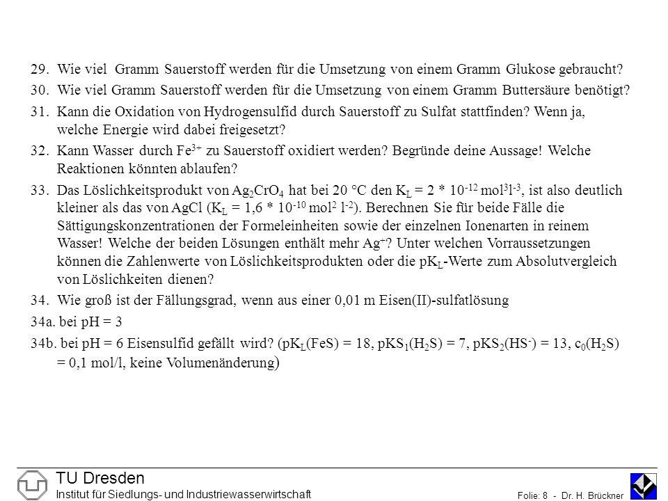 TU Dresden Institut für Siedlungs- und Industriewasserwirtschaft Folie: 8 - Dr.