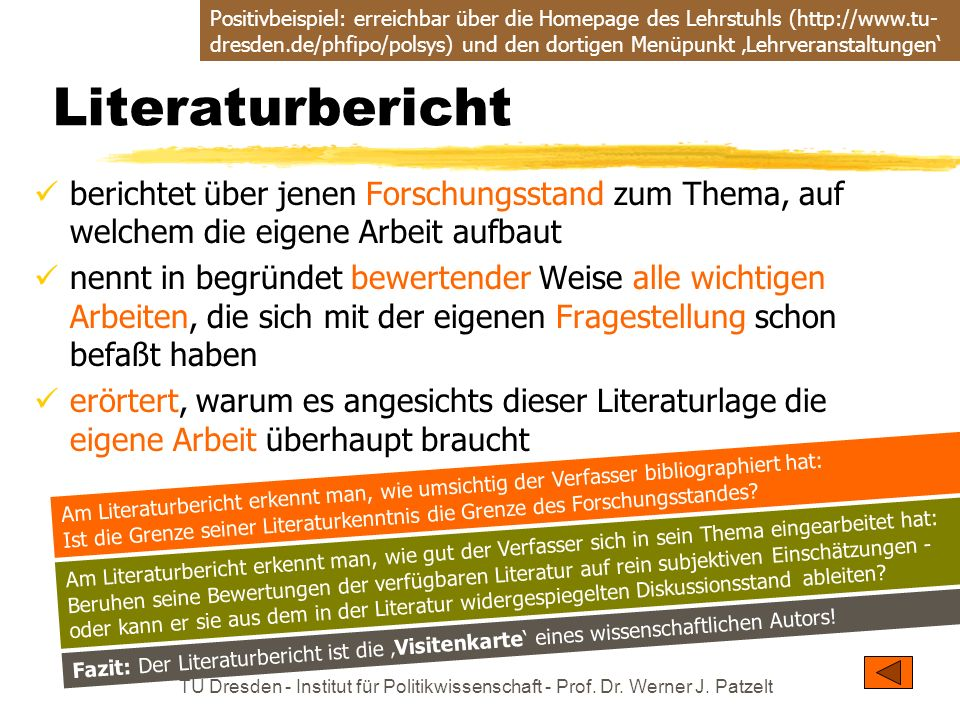 TU Dresden - Institut für Politikwissenschaft - Prof. Dr. Werner J. Patzelt Literaturbericht berichtet über jenen Forschungsstand zum Thema, auf welch