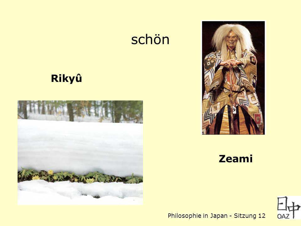 Philosophie in Japan - Sitzung 12 schön Zeami Rikyû