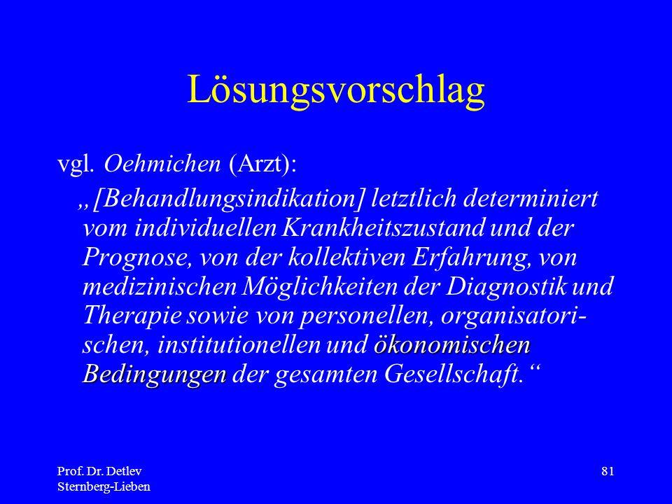 Prof.Dr. Detlev Sternberg-Lieben 81 Lösungsvorschlag vgl.