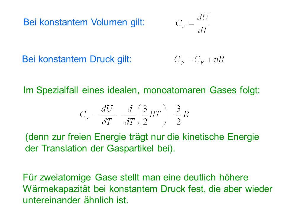 Grund: Das Äquipartitionstheorem besagt, daß die Energie sich gleichmäßig auf unterschiedliche verfügbare Freiheits- grade verteilt.