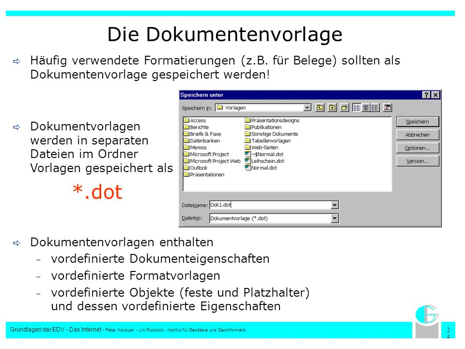 2424 Grundlagen der EDV - Das Internet - Peter Korduan - Uni Rostock - Institut für Geodäsie und Geoinformatik Die Dokumentenvorlage Häufig verwendete
