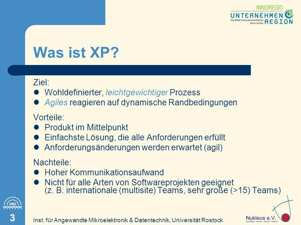 Inst.für Angewandte Mikroelektronik & Datentechnik, Universität Rostock 4 Warum XP für Nukleus.