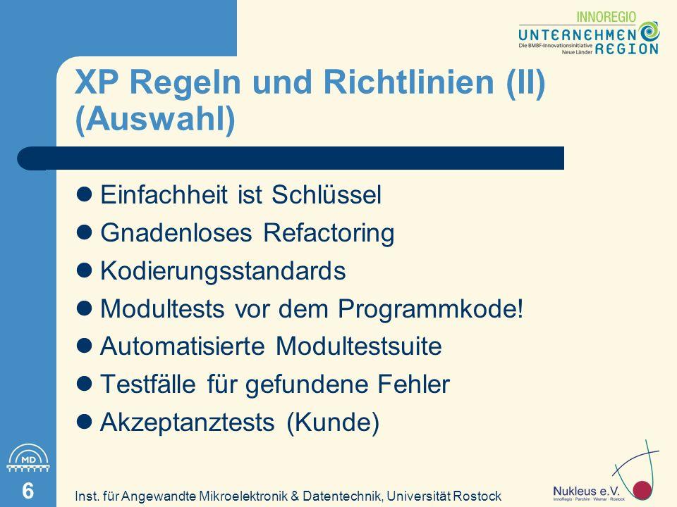 Inst. für Angewandte Mikroelektronik & Datentechnik, Universität Rostock 7 XP Projektplanung