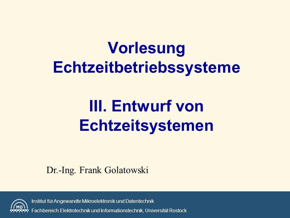 Institut MD Universität Rostock main() { for (;;){ ServiceOperator(); UpdateTimeOnDisplay(); HandleQueuedEvents(); } Unendliche Pollingschleife mit Interrupts Beispiel Serial_ISR() { ReadCharFromPort(); PutCharIntoBuf(); if(CompleteLine){ SendBufToAppl(); GetNewBuf(); } digital_ISR() { event = ReadDigitalInterface; time = ReadSystemClock; EnqueueEvent(event, time); } ISR wird jedesmal aufgerufen, wenn ein Zeichen am Seriellen Port eintrifft ISR wird jedesmal aufgerufen, wenn eine Übertragung an einem der parallelen Schnittstellen festgestellt wurde