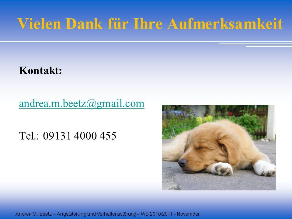 Vielen Dank für Ihre Aufmerksamkeit Kontakt: andrea.m.beetz@gmail.com Tel.: 09131 4000 455