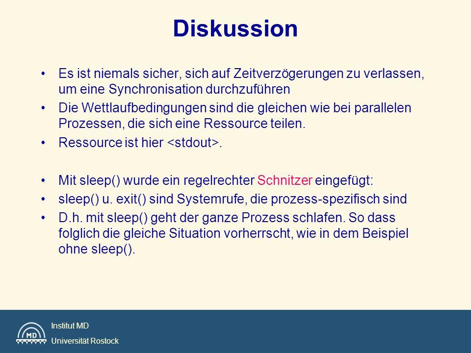 Institut MD Universität Rostock Diskussion Es ist niemals sicher, sich auf Zeitverzögerungen zu verlassen, um eine Synchronisation durchzuführen Die W