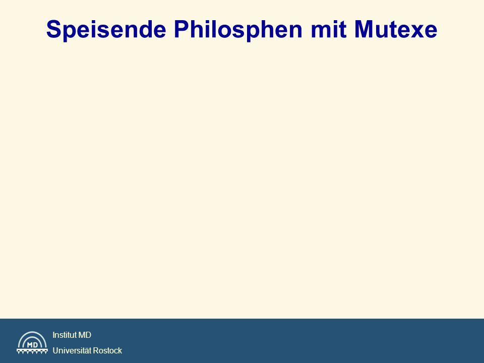 Institut MD Universität Rostock Speisende Philosphen mit Mutexe