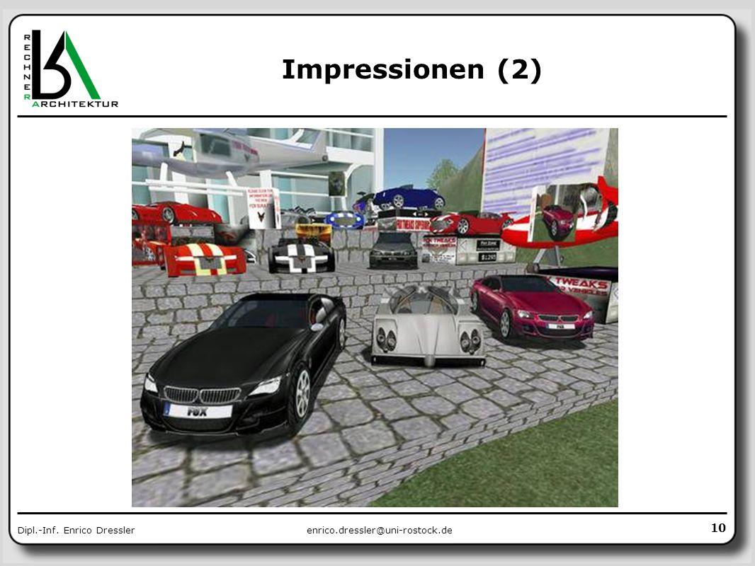 enrico.dressler@uni-rostock.deDipl.-Inf. Enrico Dressler Impressionen (2) 10