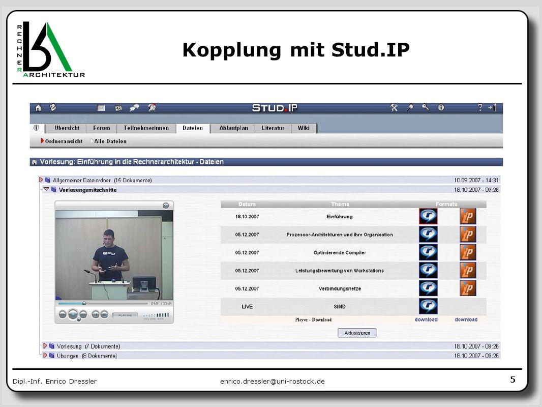 enrico.dressler@uni-rostock.deDipl.-Inf. Enrico Dressler Kopplung mit Stud.IP 5