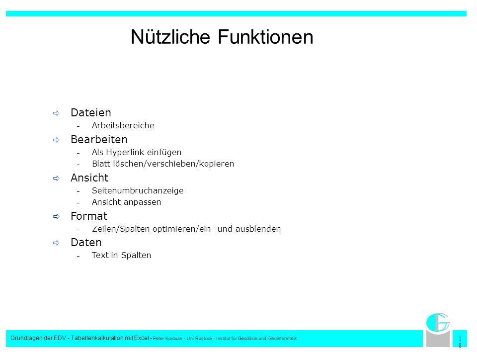 1818 Grundlagen der EDV - Tabellenkalkulation mit Excel - Peter Korduan - Uni Rostock - Institut für Geodäsie und Geoinformatik Nützliche Funktionen D
