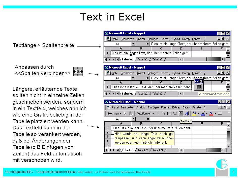 7 Grundlagen der EDV - Tabellenkalkulation mit Excel - Peter Korduan - Uni Rostock - Institut für Geodäsie und Geoinformatik Nummerierung/ Aufzählung 1.