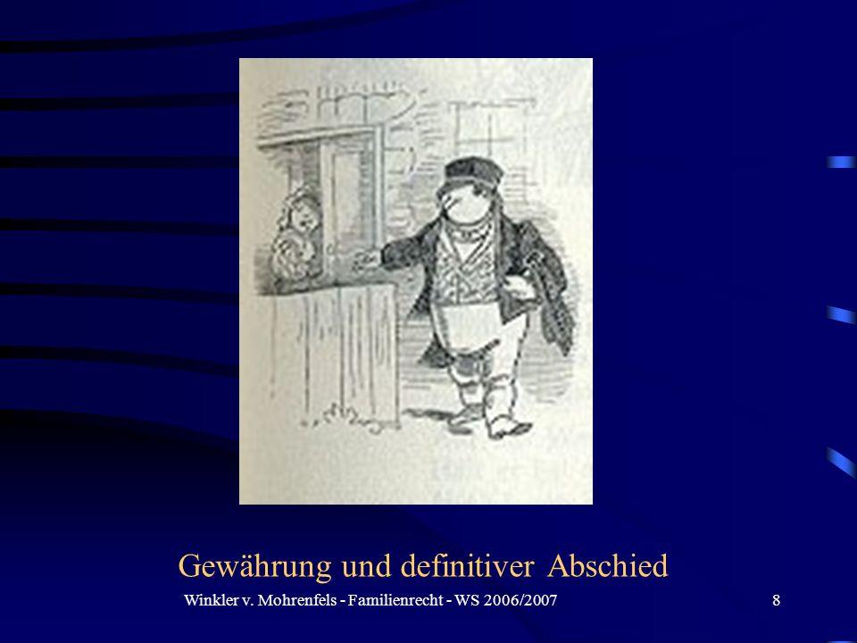 Winkler v. Mohrenfels - Familienrecht - WS 2006/20078 Gewährung und definitiver Abschied