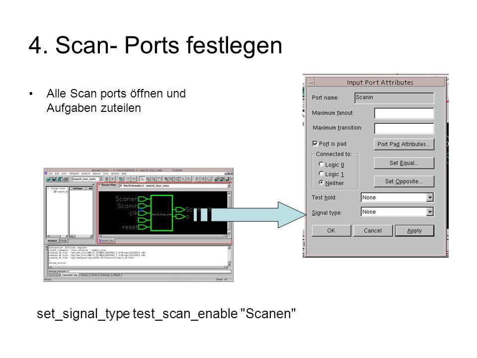5.Prüfen der Scanbarkeit des Layouts Menü: Tools-> Test Synthesis-> Internal Scan Scan- Typ wählen Scanbarkeit prüfen (Scanbarkeit ist dann im Reportfenster aufgezeigt) set_scan_configuration -methodology full_scan -scan style multiplexed_flip_flop check_scan