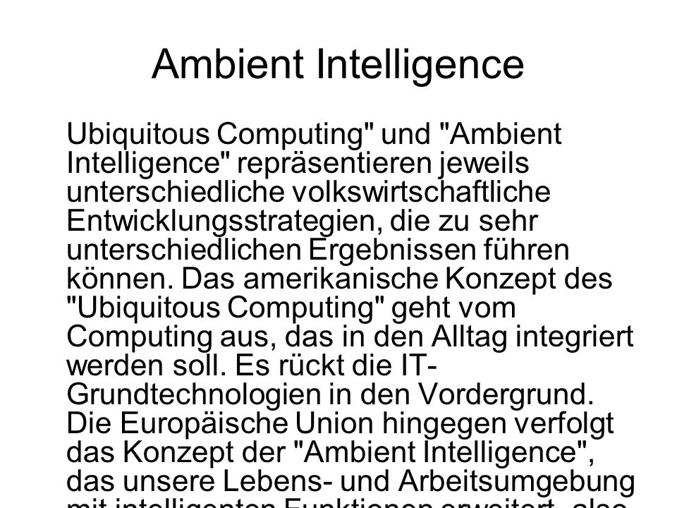 Ambient Intelligence Ubiquitous Computing