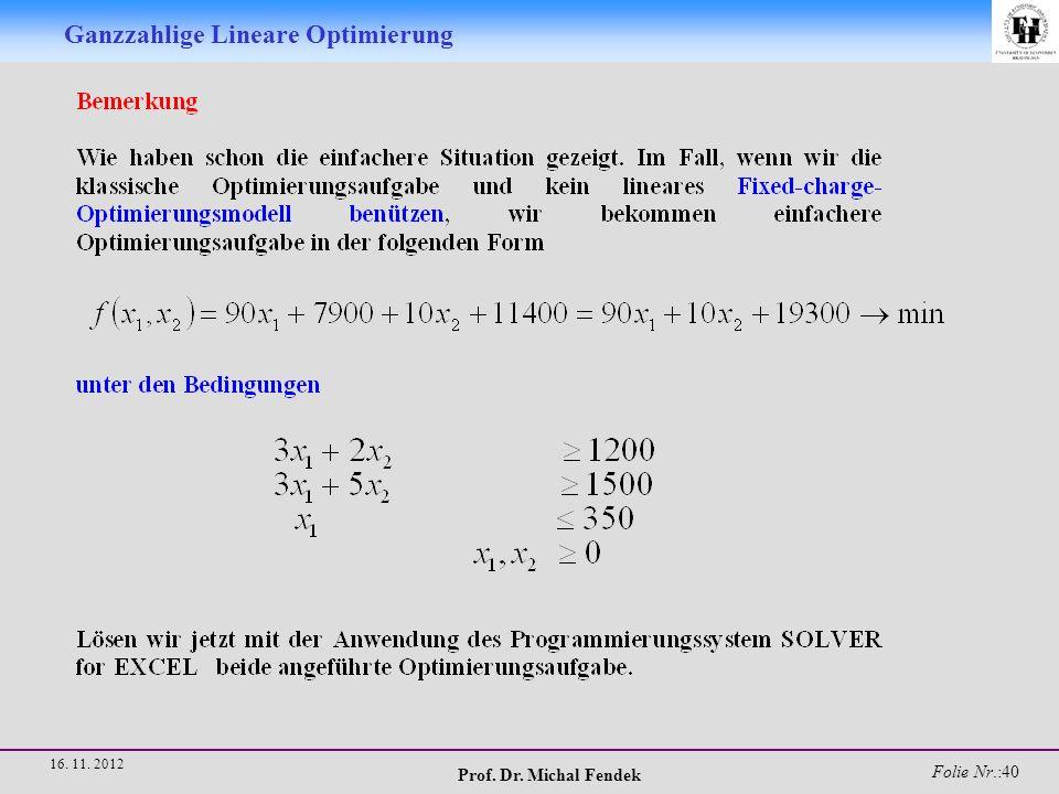 Prof.Dr. Michal Fendek Folie Nr.:41 16. 11.