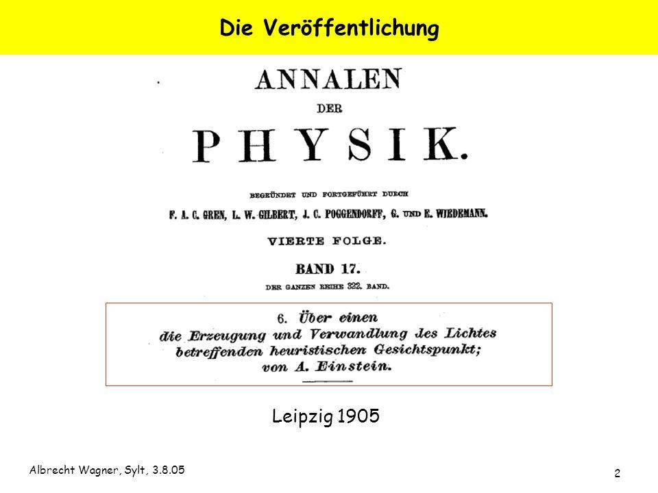 Albrecht Wagner, Sylt, 3.8.05 2 Die Veröffentlichung Leipzig 1905