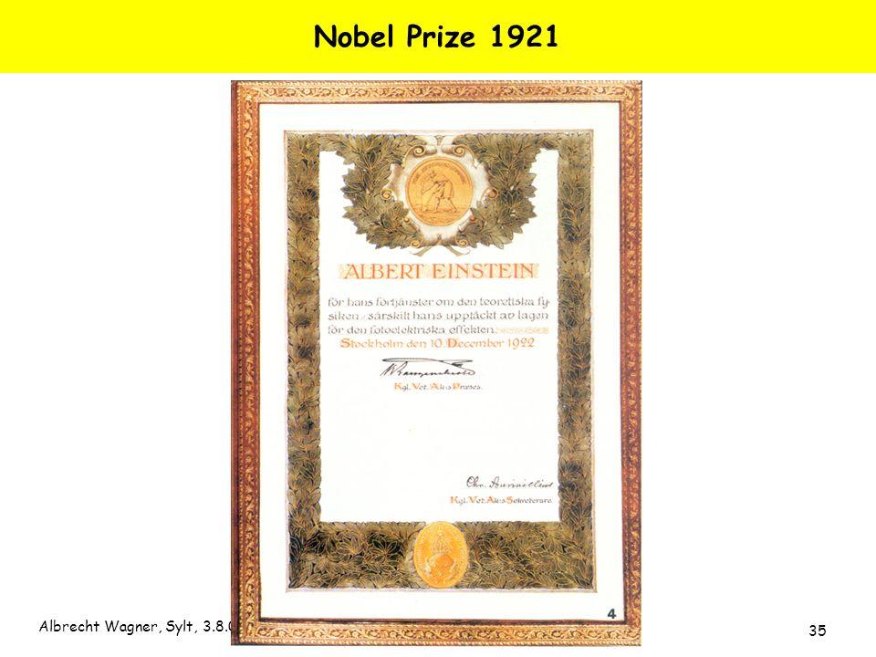 Albrecht Wagner, Sylt, 3.8.05 35 Nobel Prize 1921