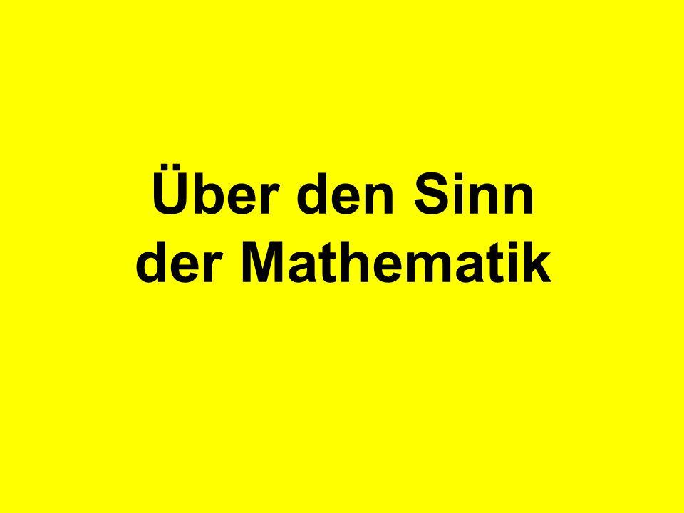 Über den Sinn der Mathematik