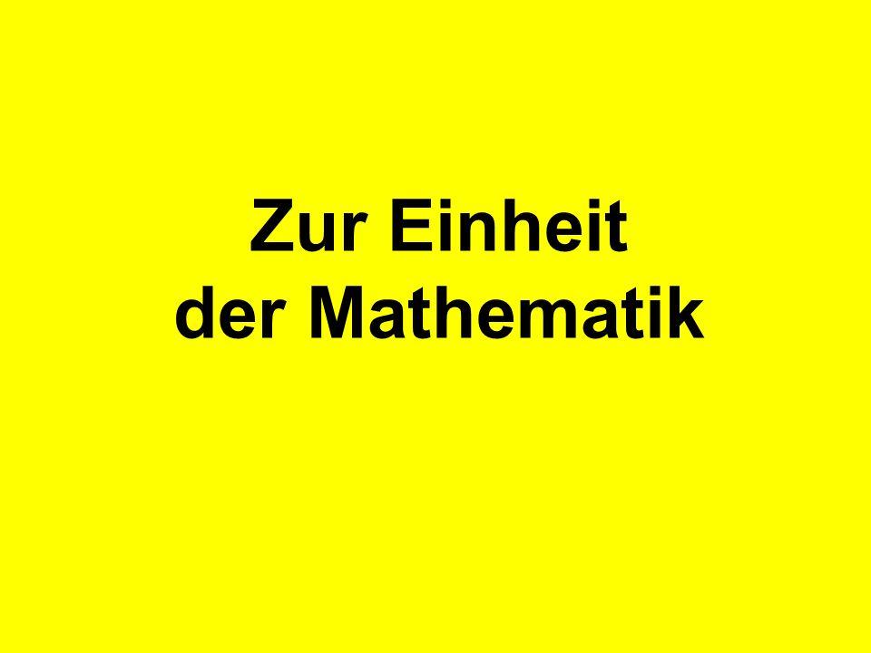Zur Einheit der Mathematik