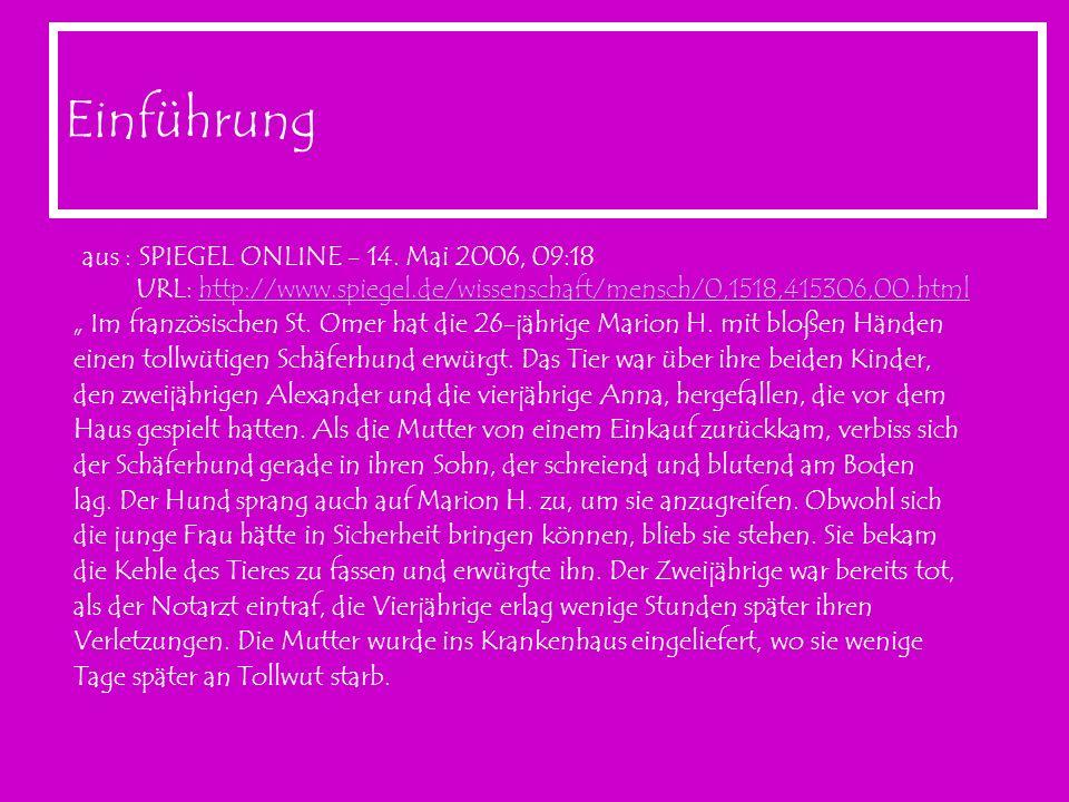 Einführung aus : SPIEGEL ONLINE - 14. Mai 2006, 09:18 URL: http://www.spiegel.de/wissenschaft/mensch/0,1518,415306,00.htmlhttp://www.spiegel.de/wissen
