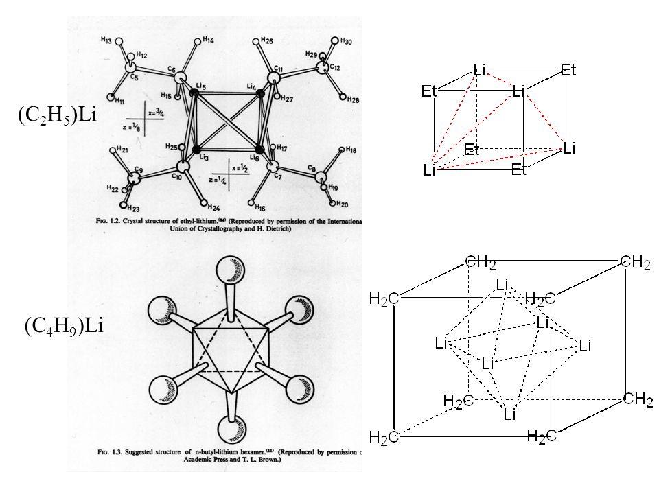 (C 2 H 5 )Li (C 4 H 9 )Li