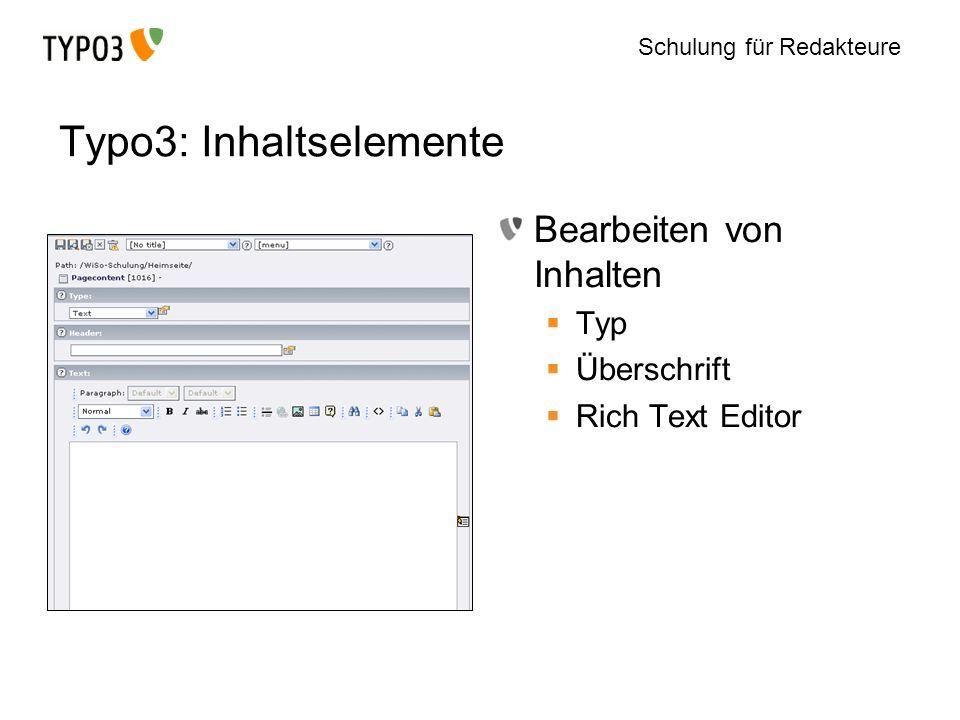 Schulung für Redakteure Typo3: Inhaltselemente Bearbeiten von Inhalten Typ Überschrift Rich Text Editor