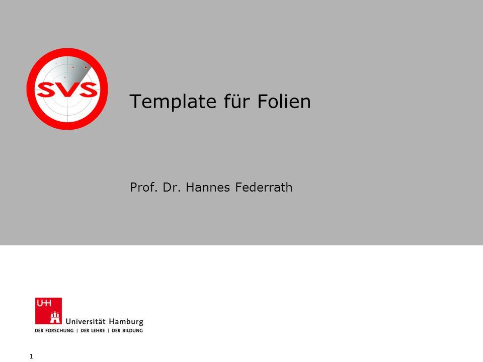 11 Template für Folien Prof. Dr. Hannes Federrath