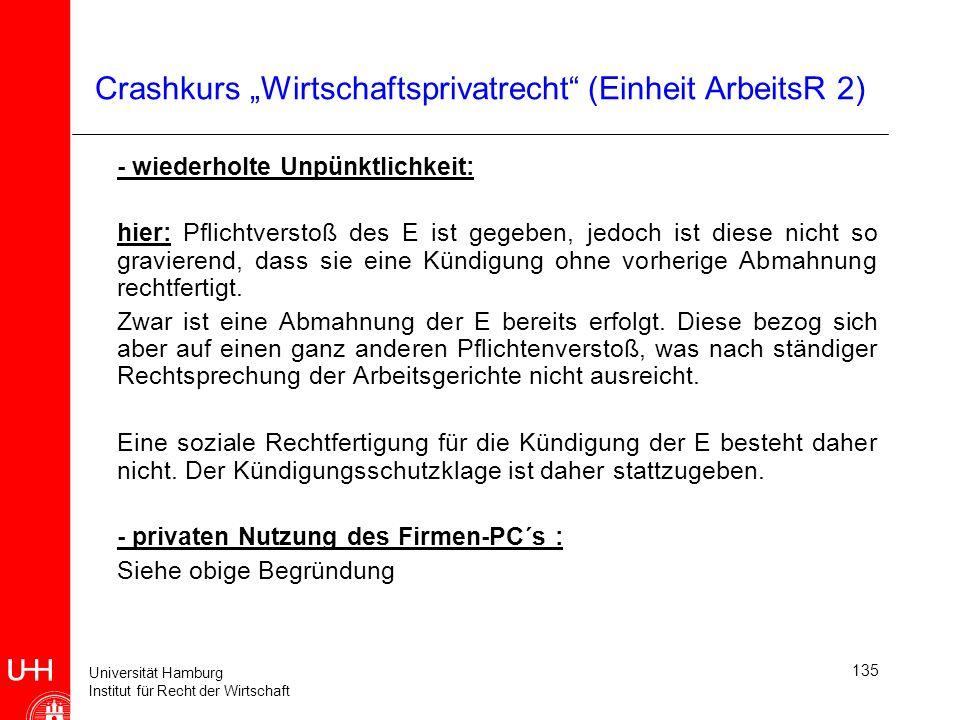 Universität Hamburg Institut für Recht der Wirtschaft 135 Crashkurs Wirtschaftsprivatrecht (Einheit ArbeitsR 2) - wiederholte Unpünktlichkeit: hier: P