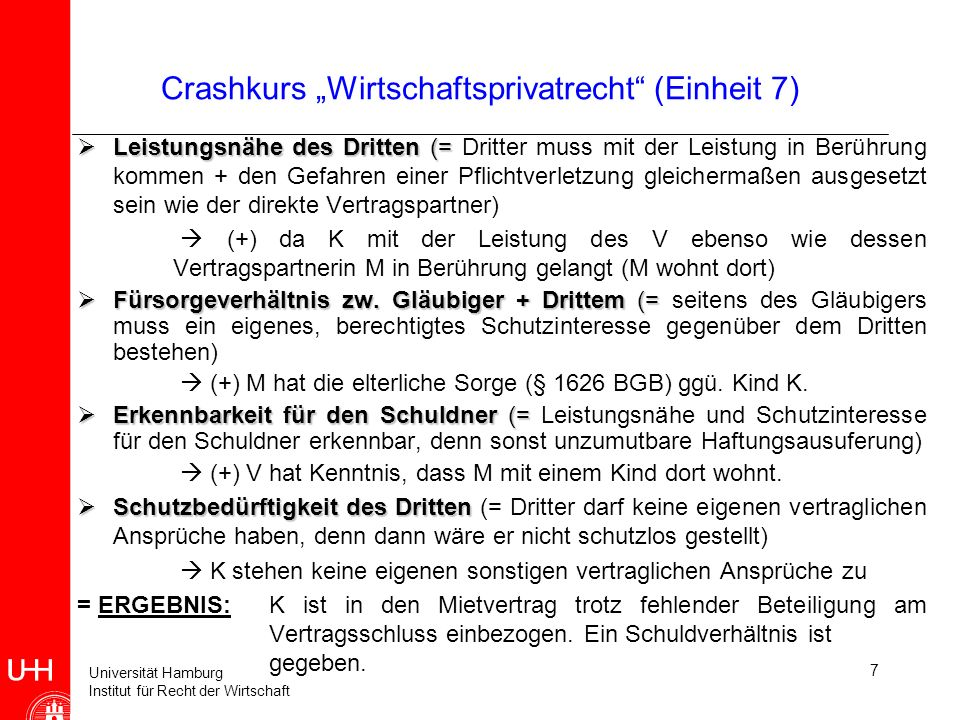 Universität Hamburg Institut für Recht der Wirtschaft Crashkurs Wirtschaftsprivatrecht (Einheit 7) Leistungsnähe des Dritten (= Leistungsnähe des Drit