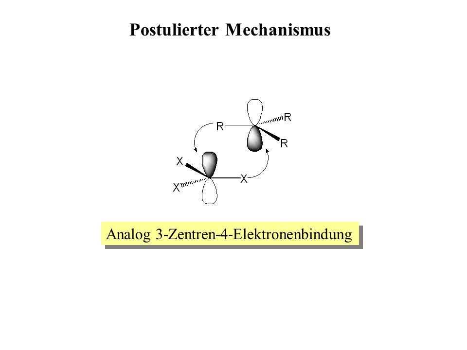 Analog 3-Zentren-4-Elektronenbindung Postulierter Mechanismus