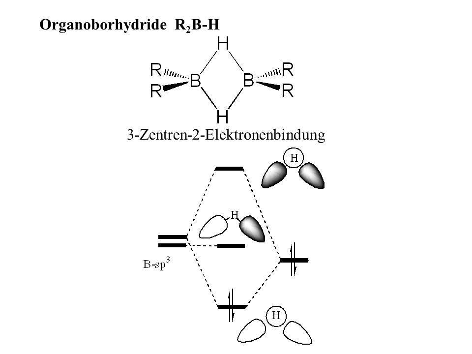 Organoborhydride R 2 B-H 3-Zentren-2-Elektronenbindung