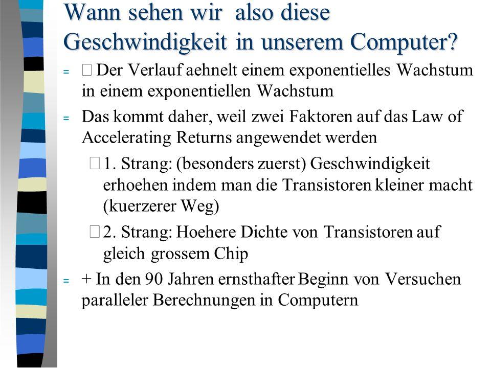 Wann werden Computer den Speicherplatz des Gehirns erreichen.
