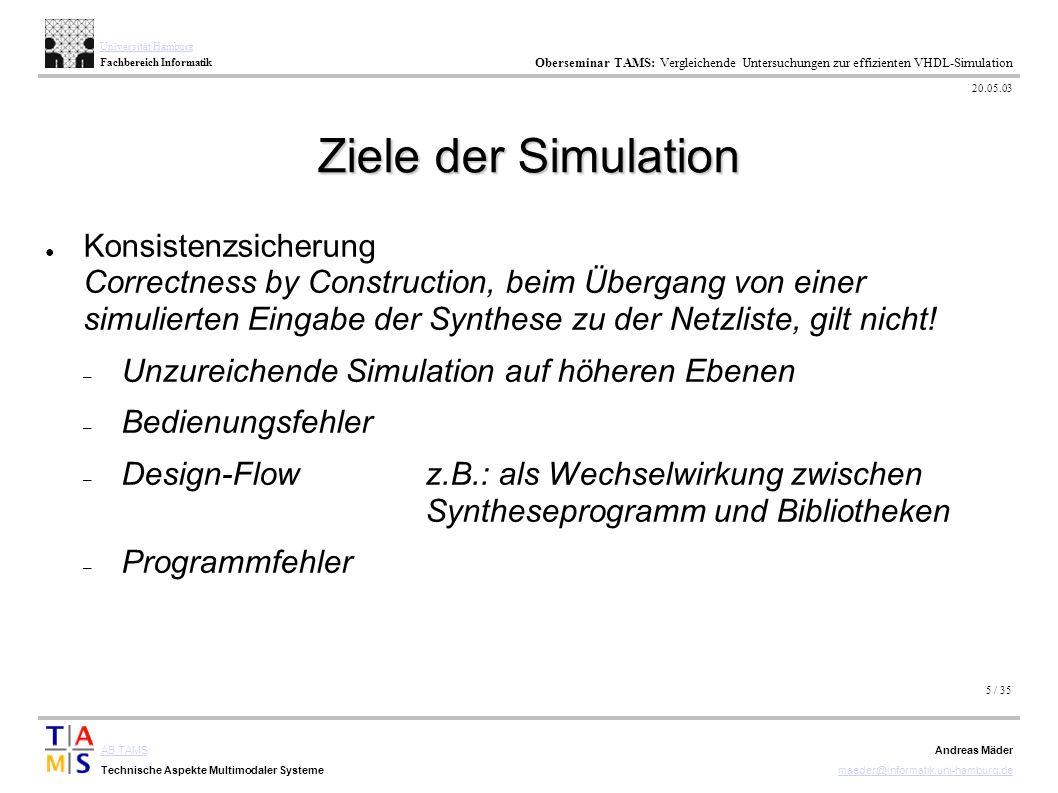 5 / 35 AB TAMS Technische Aspekte Multimodaler Systeme Universität Hamburg Fachbereich Informatik Oberseminar TAMS: Vergleichende Untersuchungen zur e
