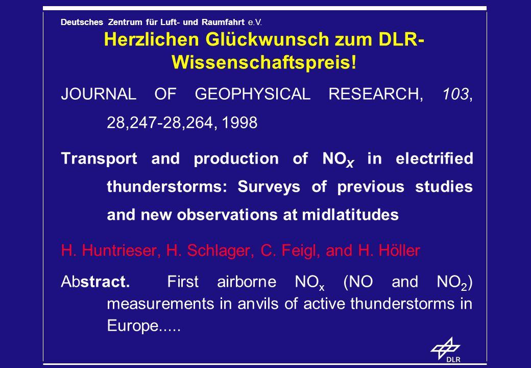 Deutsches Zentrum für Luft- und Raumfahrt e.V. Herzlichen Glückwunsch zum DLR- Wissenschaftspreis! JOURNAL OF GEOPHYSICAL RESEARCH, 103, 28,247-28,264