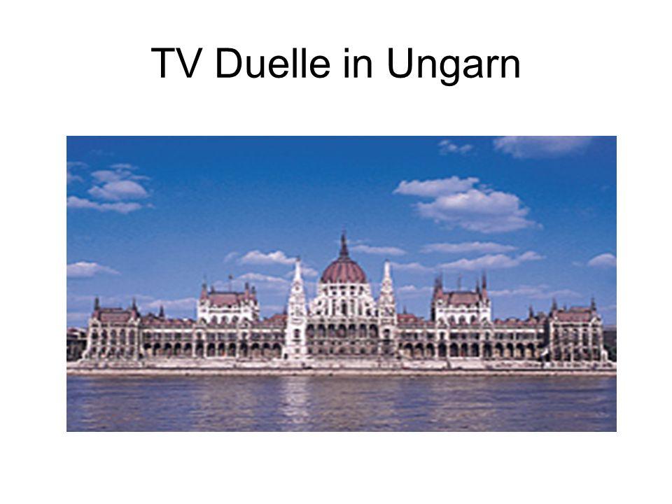 TV Duelle in Ungarn