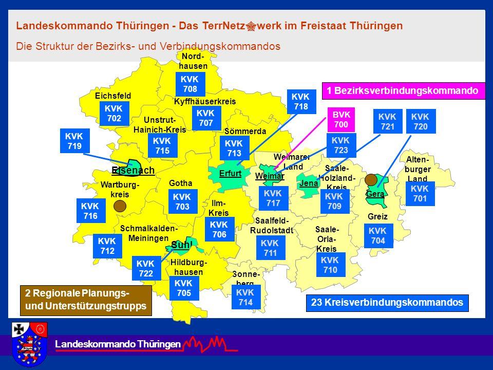 Landeskommando Thüringen Weimarer Land Wartburg- kreis Kyffhäuserkreis Sömmerda Schmalkalden- Meiningen Suhl Eisenach Saale- Holzland- Kreis Alten- bu