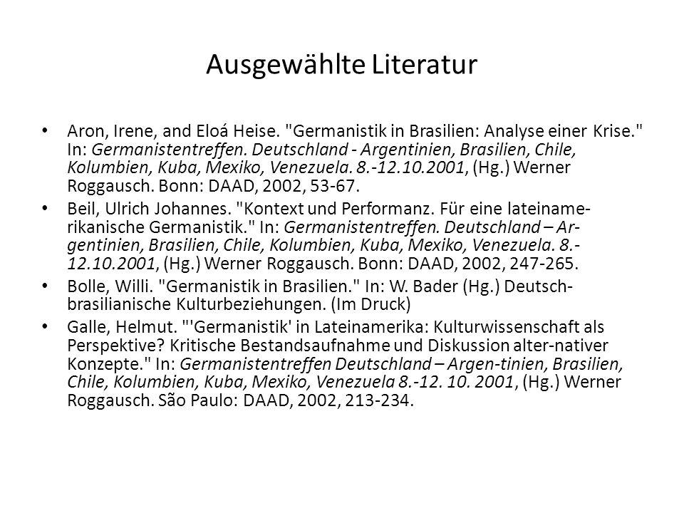 Ausgewählte Literatur Aron, Irene, and Eloá Heise.