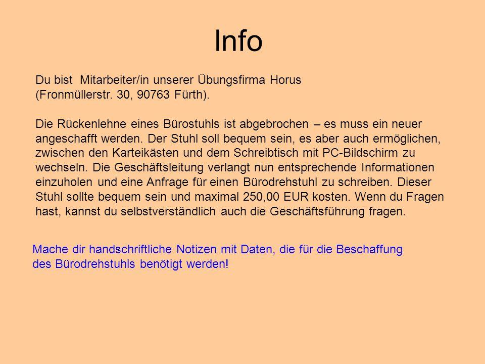 Du bist Mitarbeiter/in unserer Übungsfirma Horus (Fronmüllerstr. 30, 90763 Fürth). Die Rückenlehne eines Bürostuhls ist abgebrochen – es muss ein neue