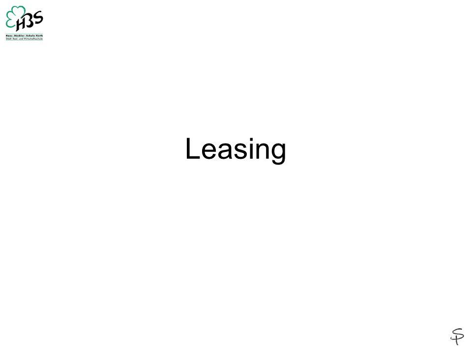 Definition: LEASING bedeutet das zeitlich befristete MIETEN, bzw.