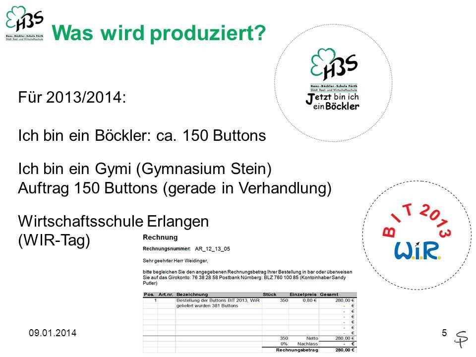 09.01.20145 Was wird produziert. Für 2013/2014: Ich bin ein Böckler: ca.