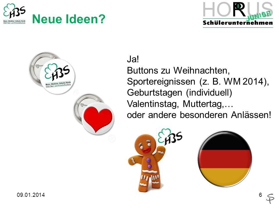Neue Ideen. 09.01.20146 Ja. Buttons zu Weihnachten, Sportereignissen (z.