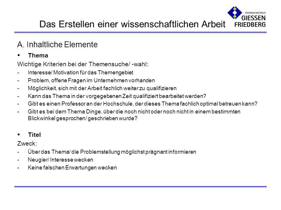 B.Formale Elemente: Bibliographische Angaben im Literaturverzeichnis 2.